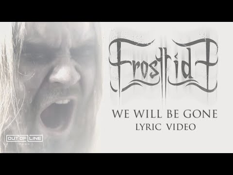 Frosttide - We Will Be Gone (Official Lyric Video)
