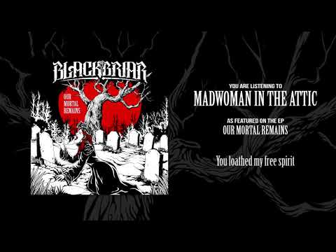 Blackbriar - Madwoman in the Attic (Official Audio)