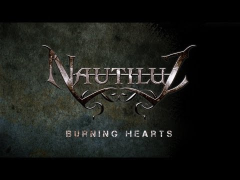Nautiluz - Burning Hearts (Single 2012)